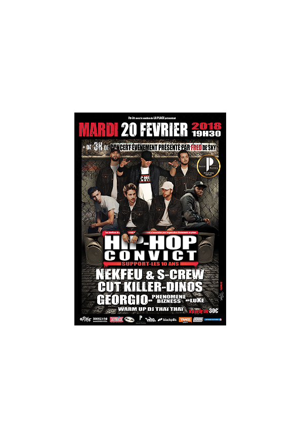 Hip Hop Convict Support - Les 10 Ans